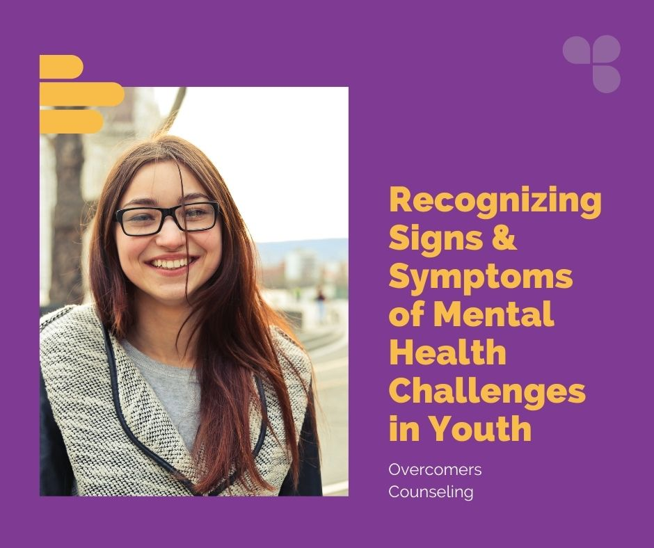 Recognizing Signs and Symptoms of Mental Health Challenges in Youth